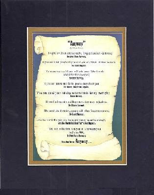 Touching and Heartfelt Poem for Inspirations  - Anyway by Mother Teresa . . . Poem on 11 x 14 CUSTOM-CUT EXTRA-WIDE Double Beveled Matting