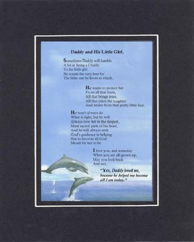 Touching and Heartfelt Poem for Daughters - Daddy and His Little Girl Poem on 11 x 14 Double Beveled Matting