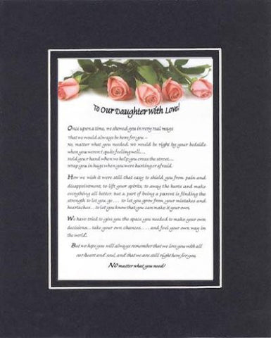 Touching and Heartfelt Poem for Daughters - To Our Daughter with Love Forever Poem on 11 x 14 Double Beveled Matting