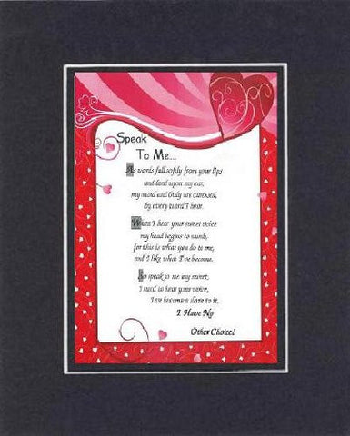 Touching and Heartfelt Poem for Love & Marriage - [Speak To Me... ] on 11 x 14 CUSTOM-CUT EXTRA-WIDE Double Beveled Matting