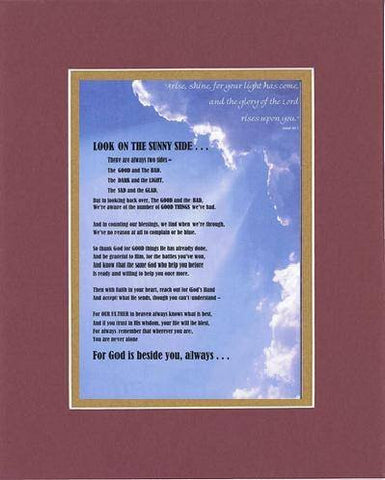 Touching and Heartfelt Poem for Motivations - Look On the Sunny Side Poem on 11 x 14 inches Double Beveled Matting (Burgundy)