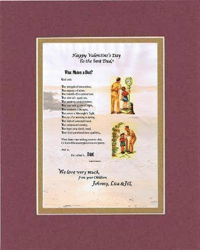Touching and Heartfelt Poem for Father - What Makes A Dad? Poem on 11 x 14 inches Double Beveled Matting