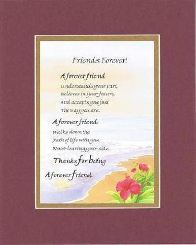 Touching and Heartfelt Poem for Special Friends - Forever Friend Poem on 11 x 14 inches Double Beveled Matting
