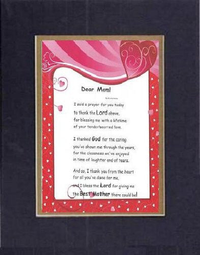Touching and Heartfelt Poem for Mothers - [Dear Mom! ] on 11 x 14 CUSTOM-CUT EXTRA-WIDE Double Beveled Matting