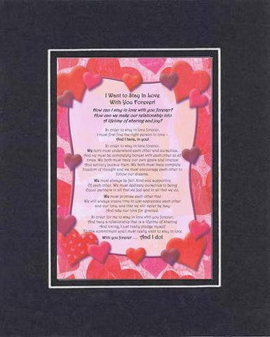 Touching and Heartfelt Poem for Loving Partners - I Want to Stay In Love With You Forever Poem on 11 x 14 inches Double Beveled Matting