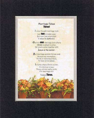 Touching and Heartfelt Poem for Loving Partners - Marriage Takes Three Poem on 11 x 14 inches Double Beveled Matting