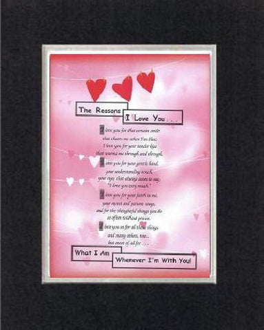 Touching and Heartfelt Poem for Love & Marriage - [The Reasons I Love You . . . ] on 11 x 14 CUSTOM-CUT EXTRA-WIDE Double Beveled Matting