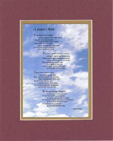 Touching and Heartfelt Poem for Fathers - A Father's Wish Poem on 11 x 14 inches Double Beveled Matting