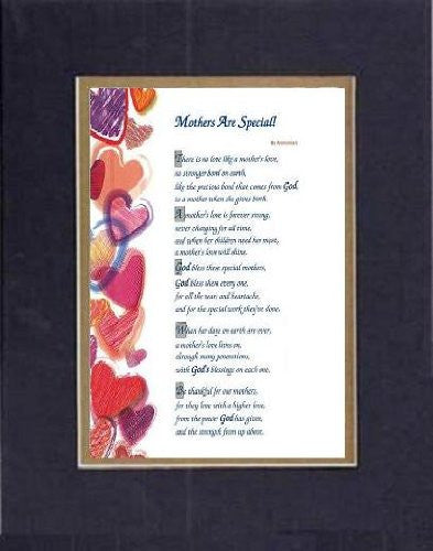 Touching and Heartfelt Poem for Mothers - [Mothers Are Special! ] on 11 x 14 inches Double Beveled Matting (Black On Gold)