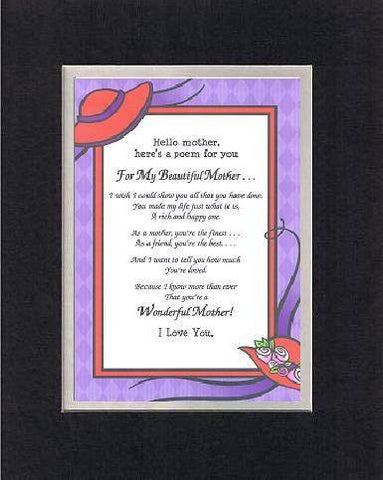 Personalized Touching and Heartfelt Poem for Mothers - To My Beautiful Mother. . . Poem on 11 x 14 inches Double Beveled Matting