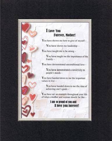Touching and Heartfelt Poem for Mothers - I Love You Forever, Mother Poem on 11 x 14 inches Double Beveled Matting