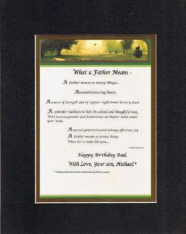 Touching and Heartfelt Poem for Father - What a Father Means Poem on 11 x 14 inches Double Beveled Matting