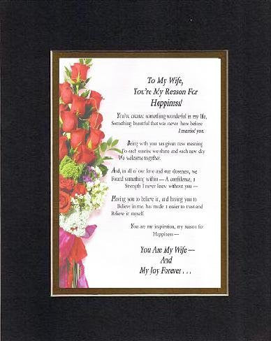 Heartfelt Plaque for Love & Marriage -  To My Wife - You're My Reason for Happiness Poem on 11 x 14 inches Double Beveled Matting
