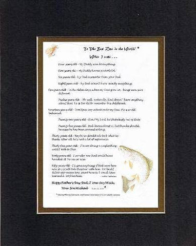 Personalized Touching and Heartfelt Poem for Fathers - When I was . . . Poem on 11 x 14 inches Double Beveled Matting