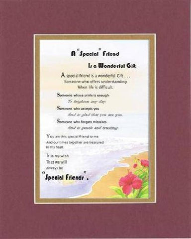 Touching and Heartfelt Poem for Special Friends - A Special Friend is a Wonderful Gift Poem on 11 x 14 inches Double Beveled Matting