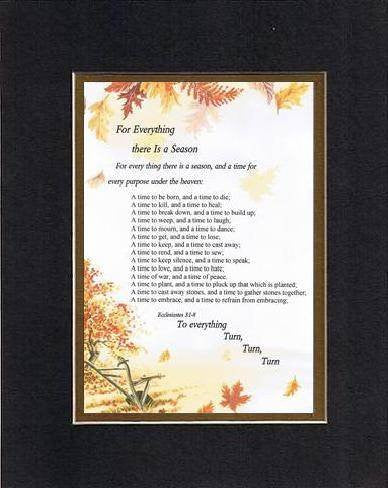 Touching and Heartfelt Poem for Inspirations - For Everything There is a Season Poem on 11 x 14 inches Double Beveled Matting (Black on Gold)