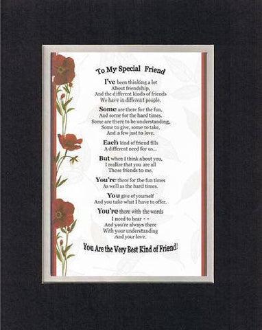 Touching and Heartfelt Poem for Special Friends - To My Special Friend Poem on 11 x 14 inches Double Beveled Matting