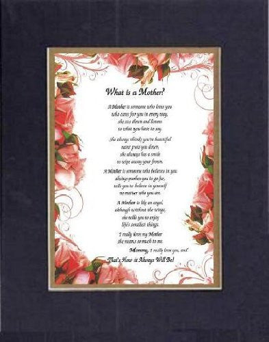 Touching and Heartfelt Poem for Mothers - [What is a Mother? ] on 11 x 14 CUSTOM-CUT EXTRA-WIDE Double Beveled Matting