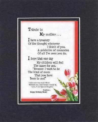 Personalized Touching and Heartfelt Poem for Mothers - Tribute to My Mother Poem on 11 x 14 inches Double Beveled Matting