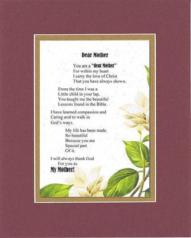 Touching and Heartfelt Poem for Mothers - Dear Mother Poem on 11 x 14 inches Double Beveled Matting