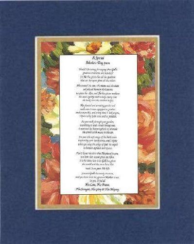 Touching and Heartfelt Poem for Mothers - [A Special Mother's Day poem ] on 11 x 14 inches Double Beveled Matting