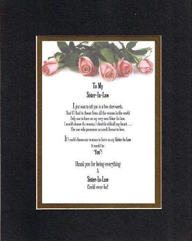 Touching and Heartfelt Poem for Sisters - To My Sister-in-Law, I Just... Poem on 11 x 14 inches Double Beveled Matting