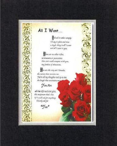 Touching and Heartfelt Poem for Love & Marriage - [All I Want... ] on 11 x 14 CUSTOM-CUT EXTRA-WIDE Double Beveled Matting