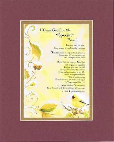 Touching and Heartfelt Poem for Special Friends - I Thank God for My Special Friend Poem on 11 x 14 inches Double Beveled Matting