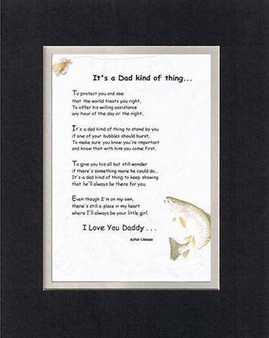 Touching and Heartfelt Poem for Fathers (From Daughter) - It's a Dad Kind of Thing Poem on 11 x 14 inches Double Beveled Matting
