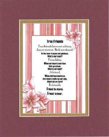 Touching and Heartfelt Poem for Special Friends - True Friends Poem on 11 x 14 inches Double Beveled Matting