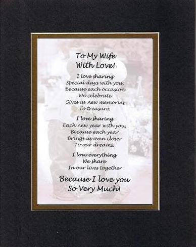 Touching and Heartfelt Poem for Loving Partners - To My Wife With Love Poem on 11 x 14 inches Double Beveled Matting (Black on Gold)