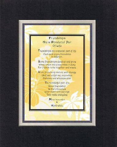 Touching and Heartfelt Poem for Special Friends - Friendships Are a Wonderful Part of Life Poem on 11 x 14 inches Double Beveled Matting (Black on White)