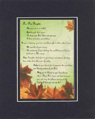 Touching and Heartfelt Poem for Daughters - To a Dear Daughter Poem on 11 x 14 Double Beveled Matting