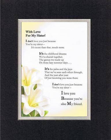Touching and Heartfelt Poem for Sisters - With Love for My Sister Poem on 11 x 14 inches Double Beveled Matting