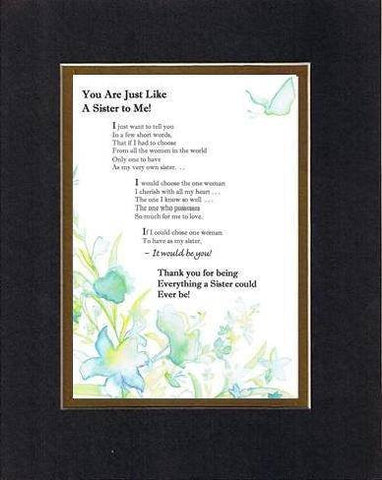 Touching and Heartfelt Poem for Sisters - You Are Just Like a Sister to Me Poem on 11 x 14 inches Double Beveled Matting