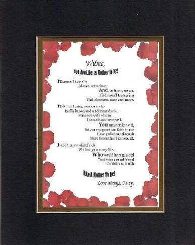Personalized Poem for Mothers - [XXXX,] You Are Like a Mother to Me . . . Poem on 11 x 14 inches Double Beveled Matting