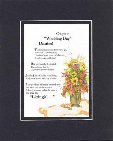 Touching and Heartfelt Poem for Daughters - On Your Wedding Day Daughter Poem on 11 x 14 Double Beveled Matting