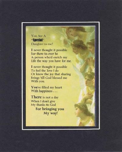 Touching and Heartfelt Poem for Daughters - You Are a Special Daughter to Me Poem on 11 x 14 Double Beveled Matting