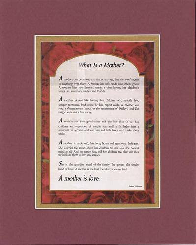 Touching and Heartfelt Poem for Mothers - What Is A Mother? Poem on 11 x 14 inches Double Beveled Matting
