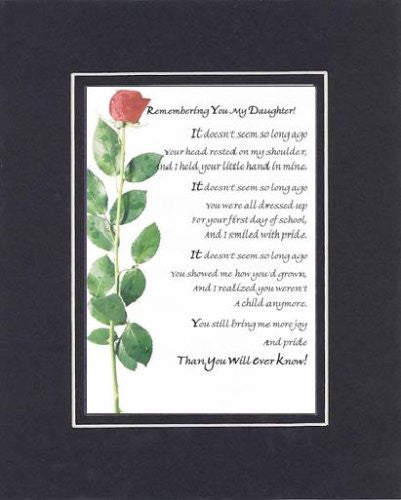 Touching and Heartfelt Poem for Daughters - Remembering You, My Daughter Poem on 11 x 14 Double Beveled Matting