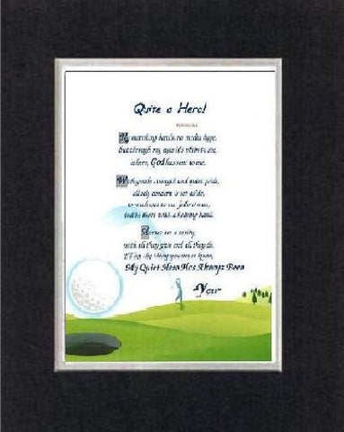 Touching and Heartfelt Poem for Fathers - Quite a Hero! on 11 x 14 inches Double Beveled Matting (Black On White)