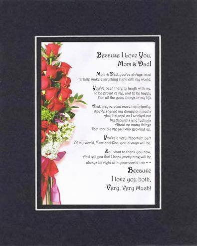 Touching and Heartfelt Poem for Parents - Because I Love You, Mom and Dad Poem on 11 x 14 inches Double Beveled Matting