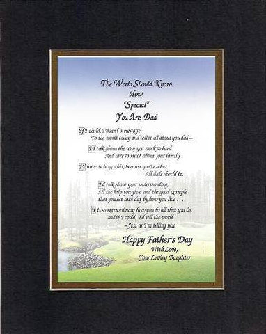 Poem for Fathers - The World Should Know How Special You Are, Dad Poem on 11 x 14 inches Double Beveled Matting