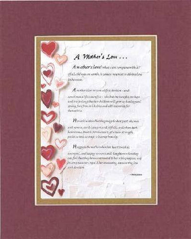 Touching and Heartfelt Poem for Mothers - A Mother's Love Poem on 11 x 14 inches Double Beveled Matting