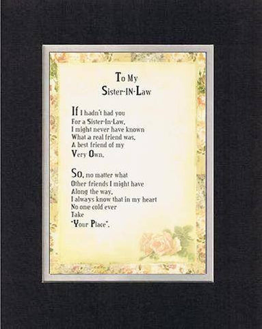 Touching and Heartfelt Poem for Sisters - To My Sister-in-Law Poem on 11 x 14 inches Double Beveled Matting