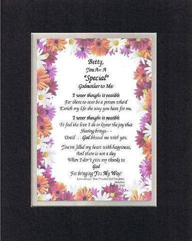 Personalized Poem for Godmothers - [Betty,] You Are a Special Godmother to Me! Poem on 11 x 14 inches Double Beveled Matting