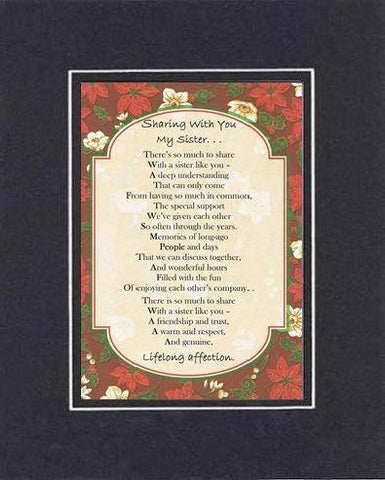 Touching and Heartfelt Poem for Sisters - Sharing with You, My Sister Poem on 11 x 14 inches Double Beveled Matting