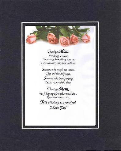 Touching and Heartfelt Poem for Mothers - Thank You Mom . . . Poem on 11 x 14 inches Double Beveled Matting