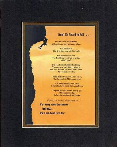 Touching and Heartfelt Poem for Motivations - Don't Be Afraid to Fail Poem on 11 x 14 inches Double Beveled Matting