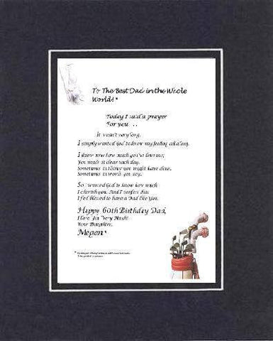 Touching and Heartfelt Poem for Father - Today, I Said a Prayer For You . . . Poem on 11 x 14 inches Double Beveled Matting